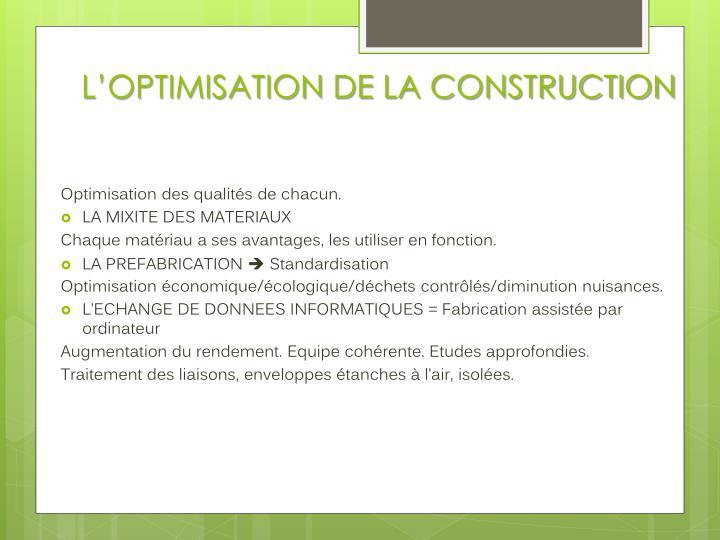 L'OPTIMISATION DE LA CONSTRUCTION