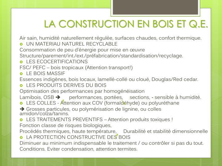 LA CONSTRUCTION EN BOIS ET Q.E.