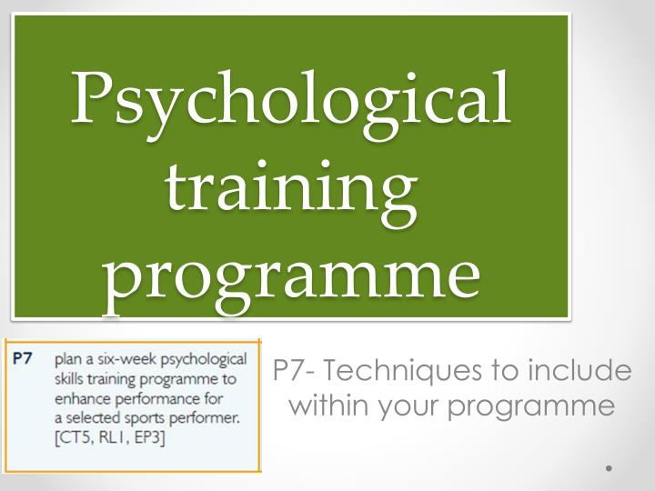 Psychological training programme