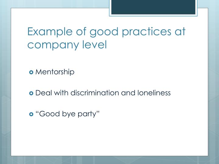 Example of good practices at company level