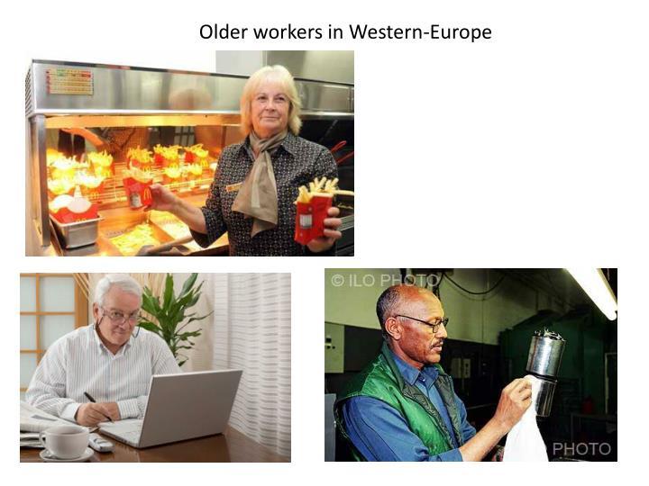 Older workers in Western-Europe