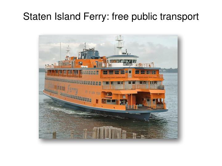 Staten Island Ferry: free public transport