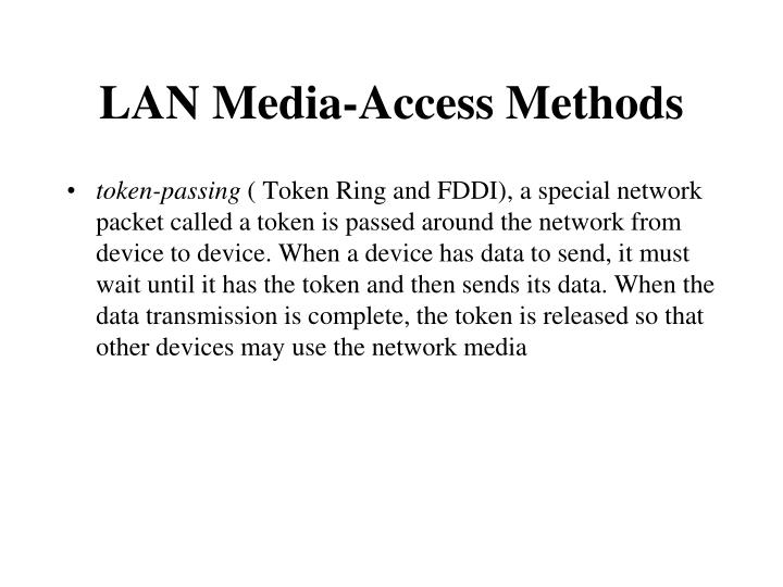 LAN Media-Access Methods