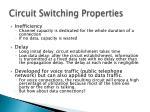 circuit switching properties