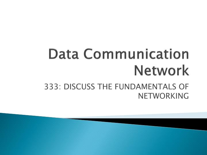 Data Communication Network