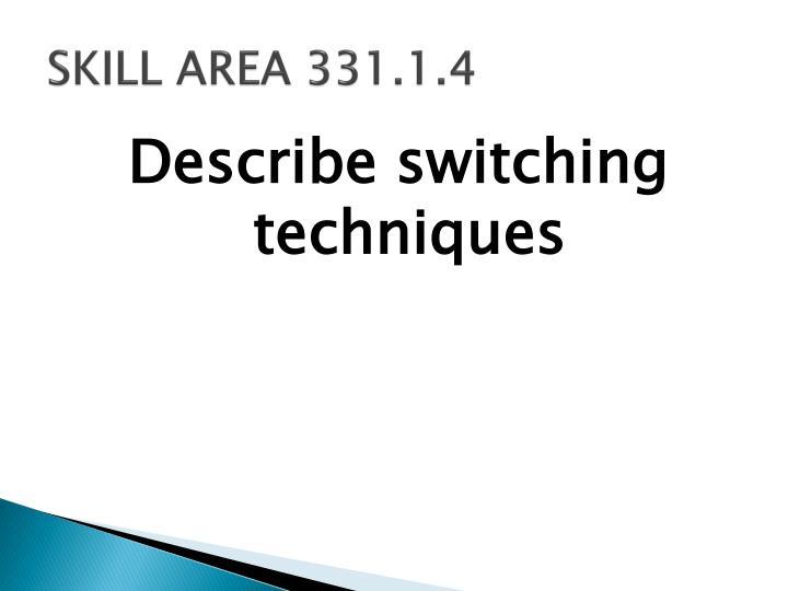 SKILL AREA 331.1.4