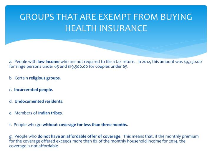 GROUPS THAT ARE EXEMPT FROM BUYING HEALTH INSURANCE