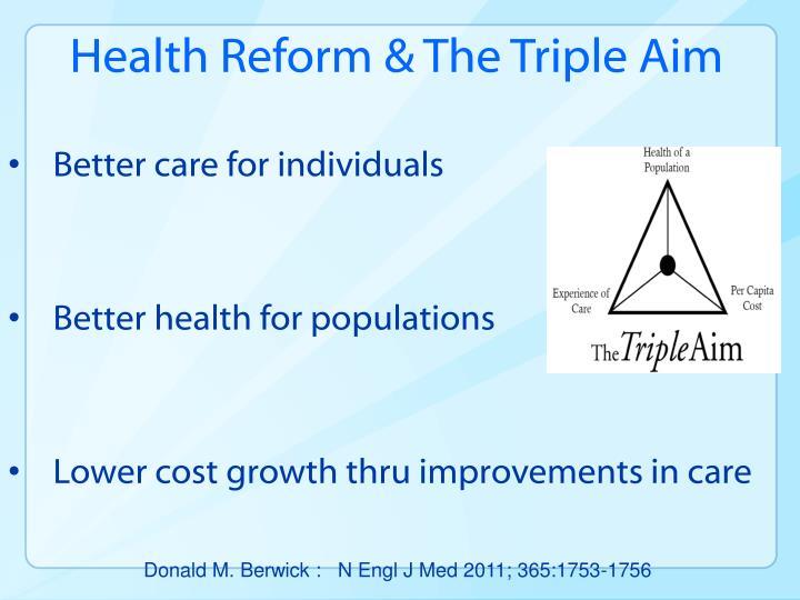 Health Reform & The Triple Aim
