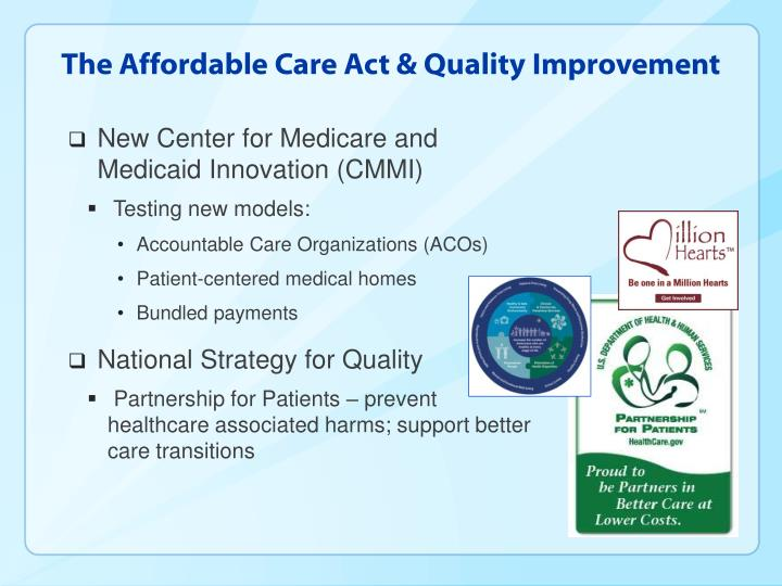 The Affordable Care Act & Quality Improvement