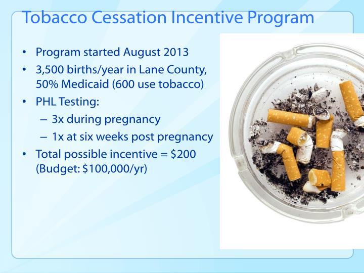 Tobacco Cessation Incentive Program
