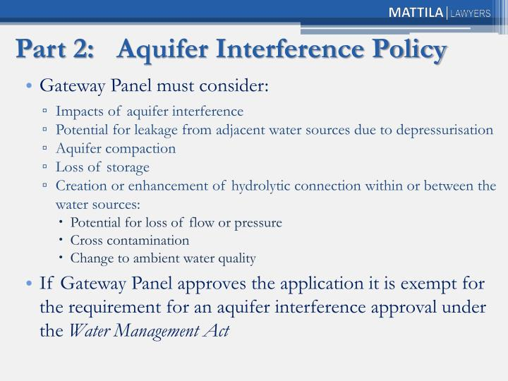 Part 2:	Aquifer Interference Policy