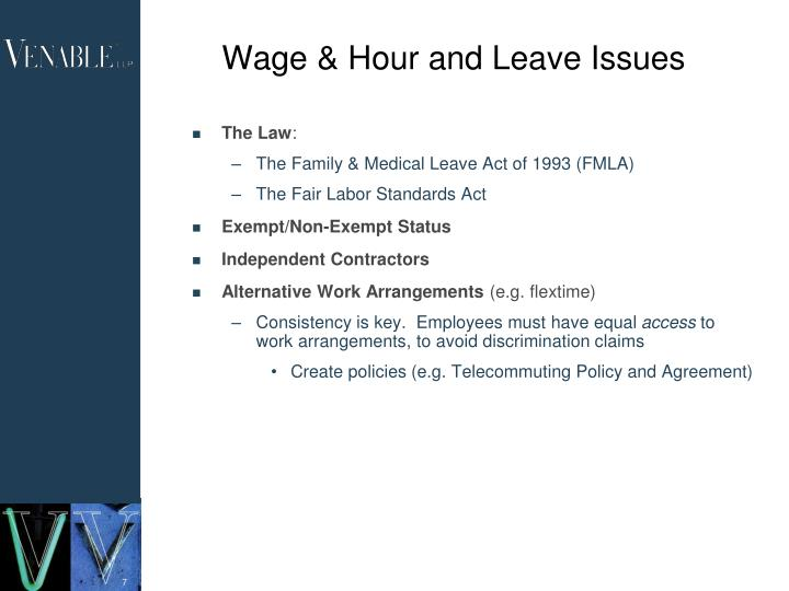 Wage & Hour and Leave Issues