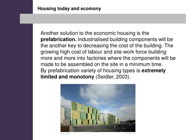 Housing today and ecomony