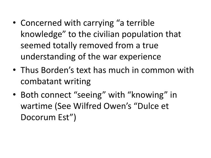 "Concerned with carrying ""a terrible knowledge"" to the civilian population that seemed totally removed from a true understanding of the war experience"