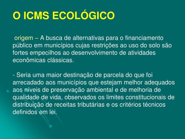 O ICMS ECOLÓGICO