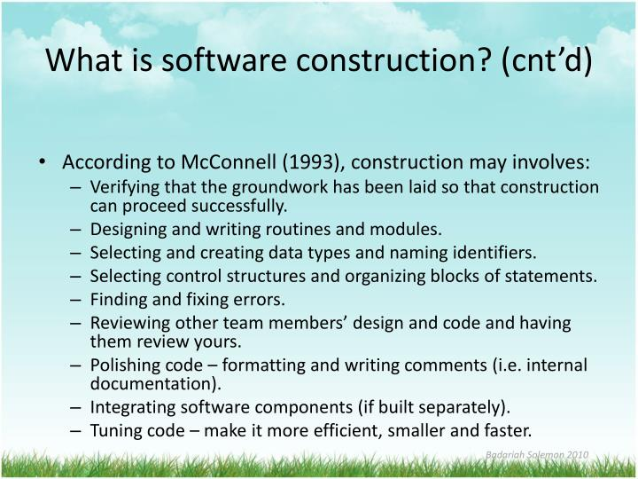 What is software construction? (