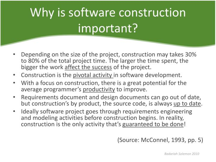 Why is software construction important?