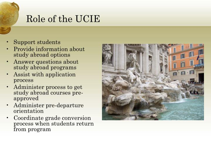Role of the UCIE