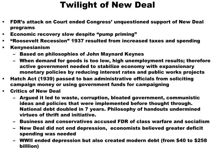 Twilight of New Deal