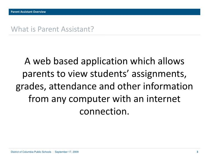 What is parent assistant