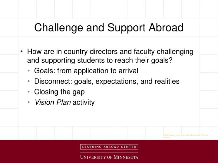 Challenge and Support Abroad