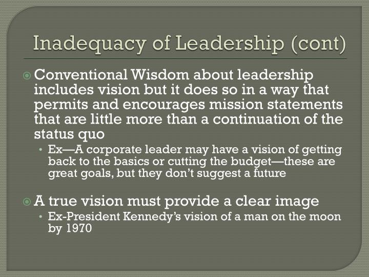 Inadequacy of Leadership (cont)
