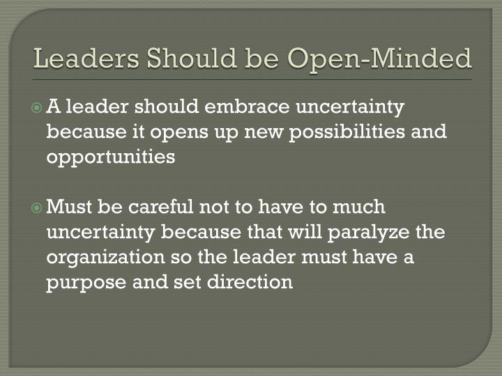 Leaders Should be Open-Minded