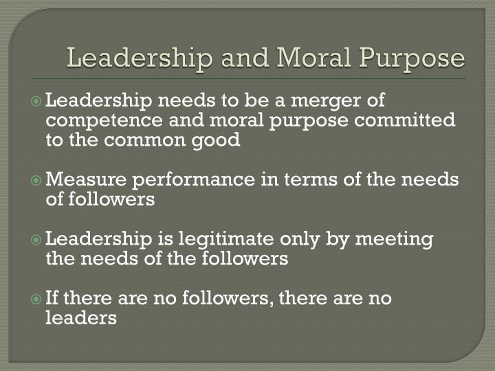 Leadership and Moral Purpose