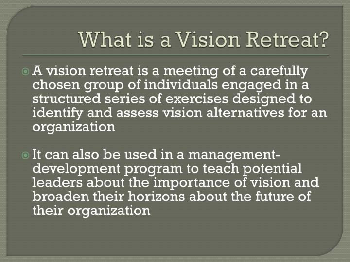 What is a Vision Retreat?