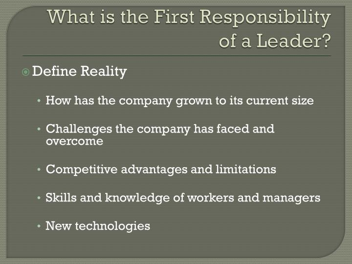 What is the first responsibility of a leader