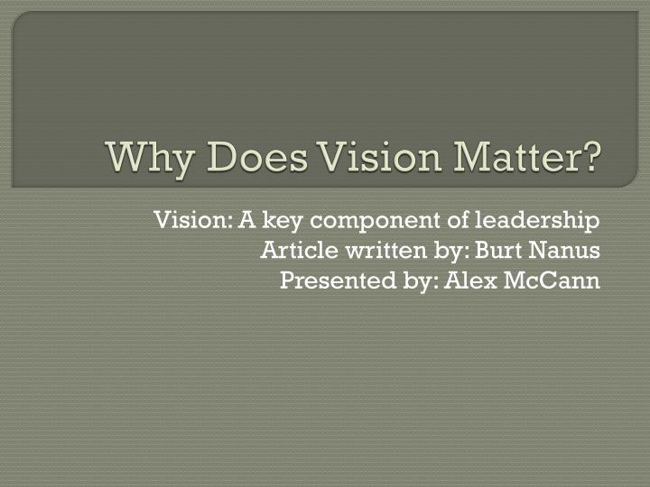 why does vision matter