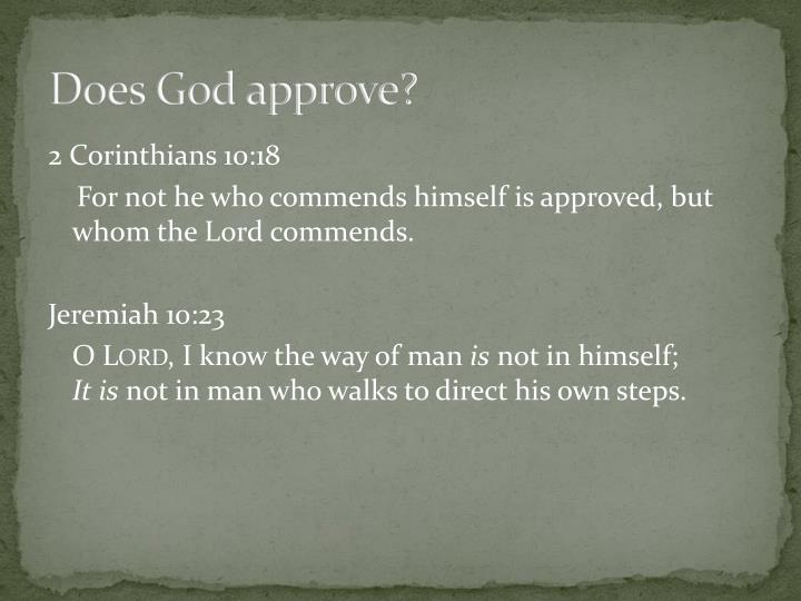Does God approve?
