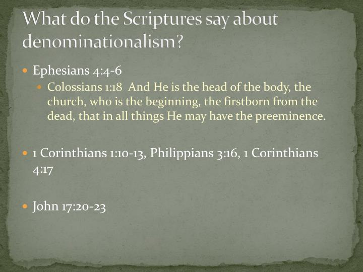 What do the Scriptures say about denominationalism?