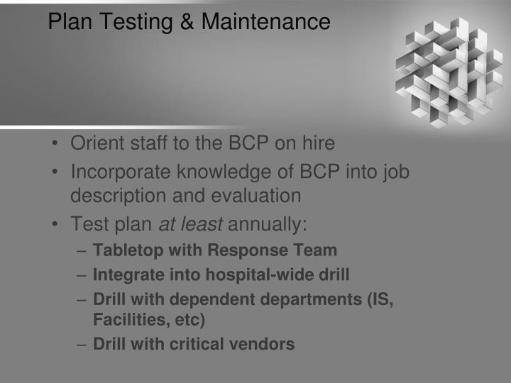 Plan Testing & Maintenance