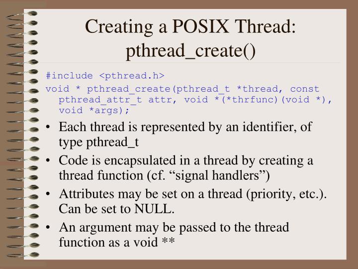 Creating a POSIX Thread: