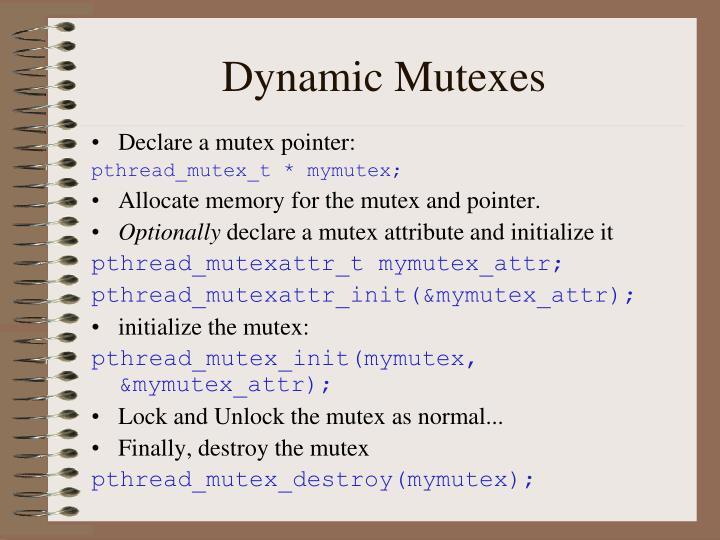 Dynamic Mutexes