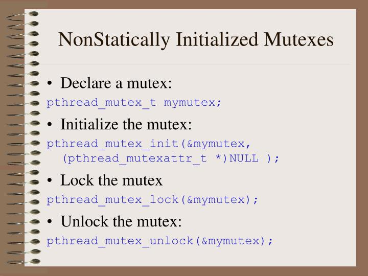 NonStatically Initialized Mutexes