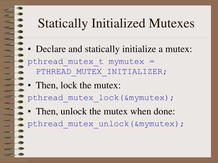 Statically Initialized Mutexes