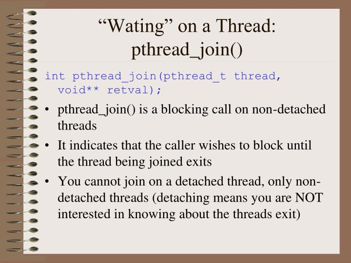 """Wating"" on a Thread:"