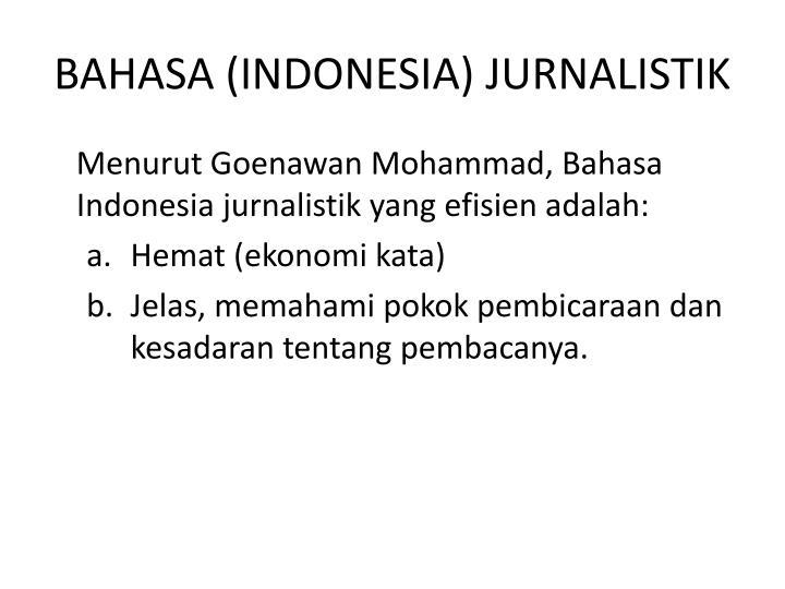 BAHASA (INDONESIA) JURNALISTIK