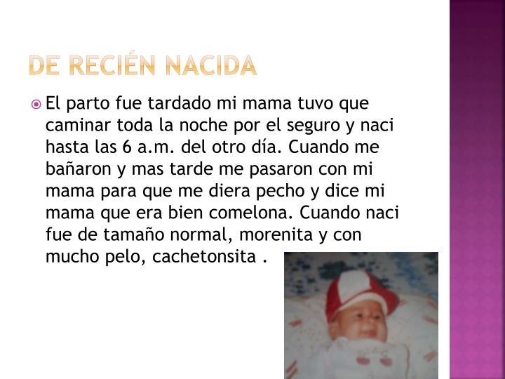 De recién nacida