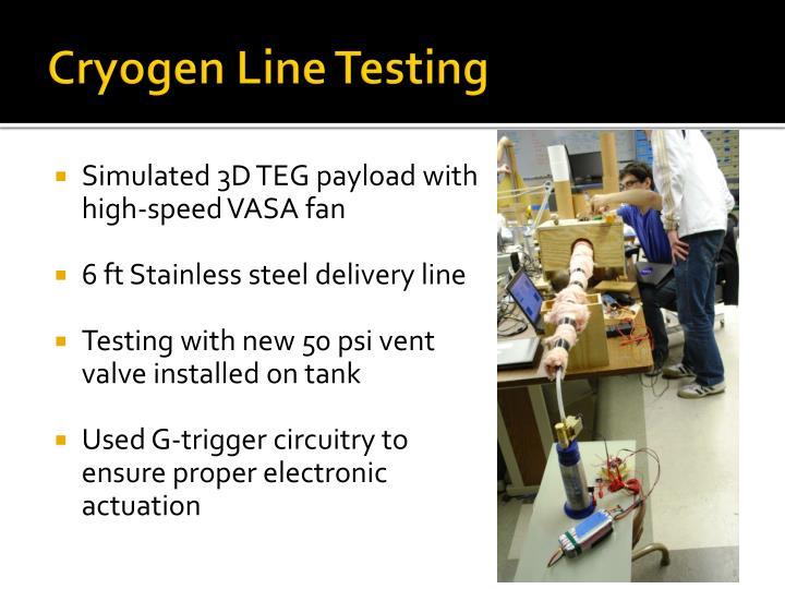 Cryogen Line Testing