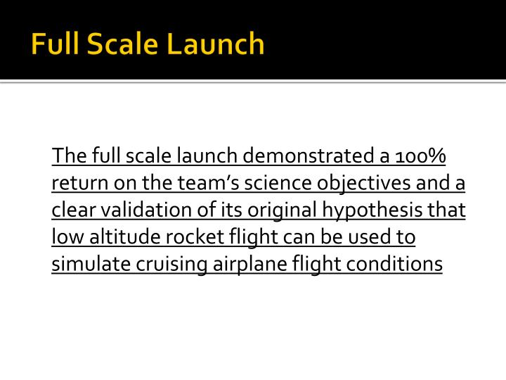 Full Scale Launch
