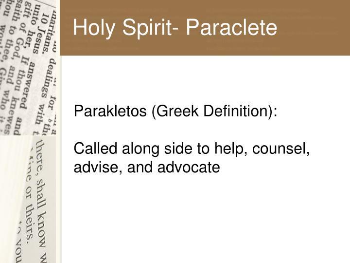 Holy Spirit- Paraclete