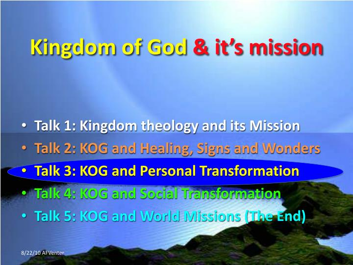 Kingdom of god it s mission