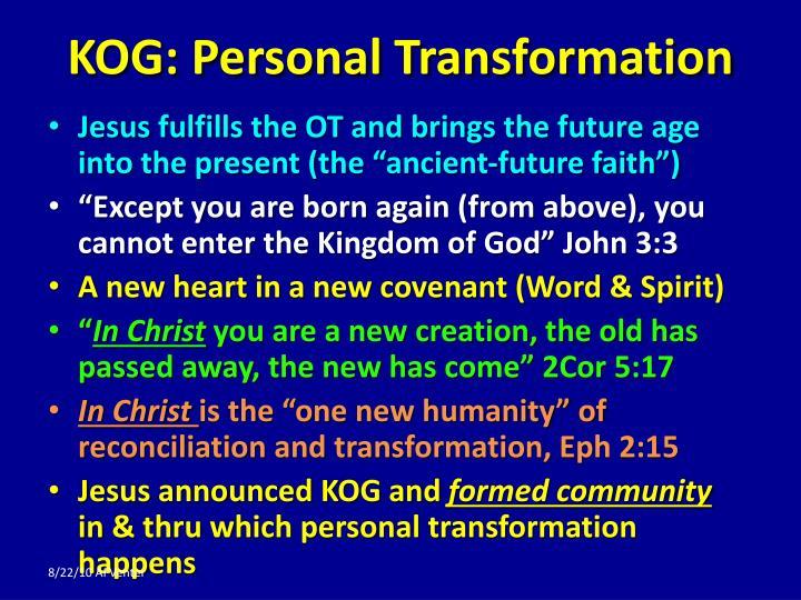 KOG: Personal Transformation