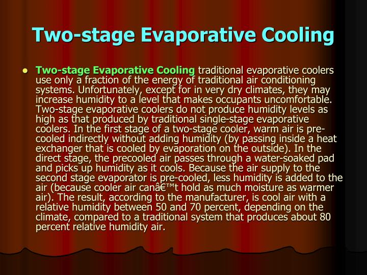 Two-stage Evaporative Cooling