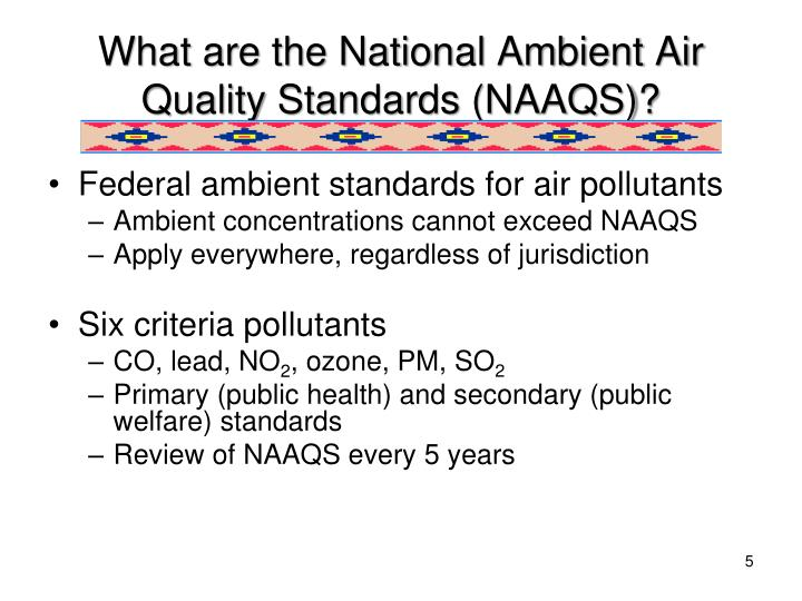 What are the National Ambient Air Quality Standards (NAAQS)?