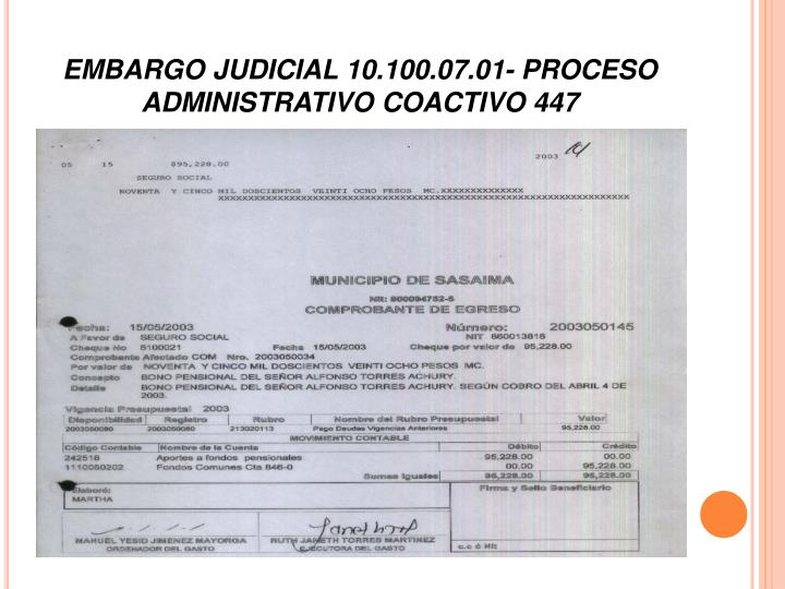 EMBARGO JUDICIAL 10.100.07.01- PROCESO ADMINISTRATIVO COACTIVO 447