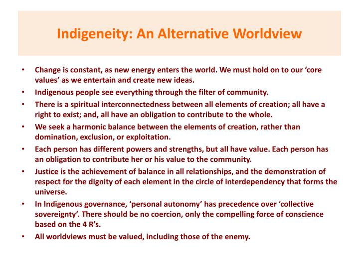 Indigeneity: An Alternative Worldview